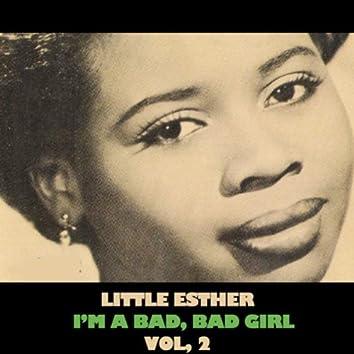 I'm a Bad, Bad Girl, Vol. 2