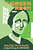 The Green Room: A Ghost Story for Christmas (Seth s Christmas Ghost Stories)