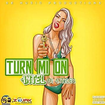 Turn Mi On