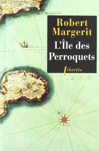 L'ile des perroquets (Libretto)