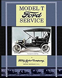 Image: Model T Ford Service, by Ford Motor Company (Author). Publisher: Periscope Film LLC (August 11, 2013)