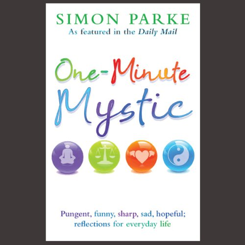 One-Minute Mystic Audiobook By Simon Parke cover art