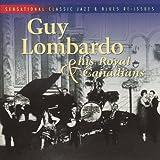 Guy Lombardo & His Royal Canadians...