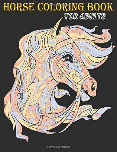 Horse Coloring Book An Adult Coloring Book with 50 Beautiful Images of Horses to Color Adult product image