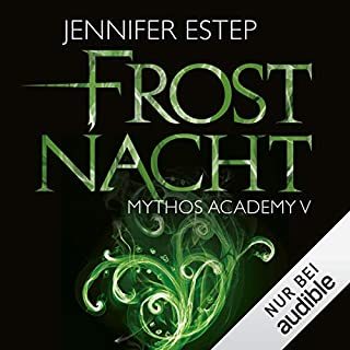 Frostnacht     Mythos Academy 5              Autor:                                                                                                                                 Jennifer Estep                               Sprecher:                                                                                                                                 Ann Vielhaben                      Spieldauer: 9 Std. und 22 Min.     565 Bewertungen     Gesamt 4,7