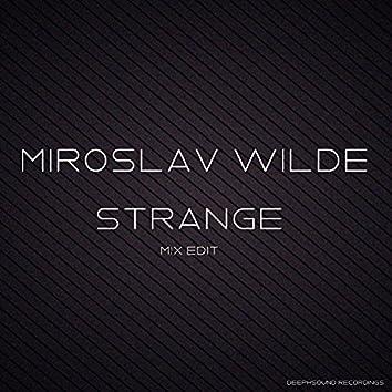 Strange - Mix Edit