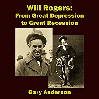 Will Rogers: From Great Depression to Great Recession audiobook cover art