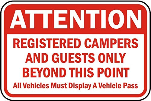 Traffic Signs - Registered Campers and Guests Only Sign 10 x 7 Aluminum Sign Street Weather Approved Sign 0.04 Thickness