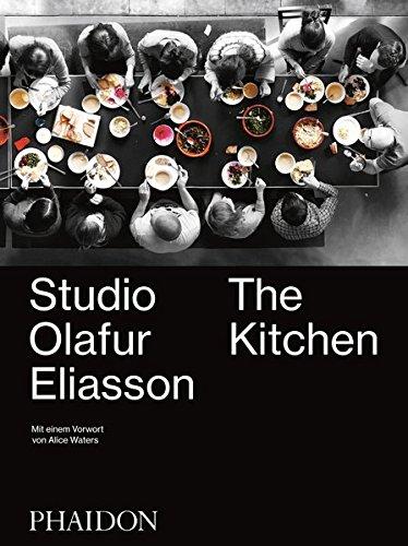 Olafur Eliasson. The Kitchen - Deutsche Ausgabe