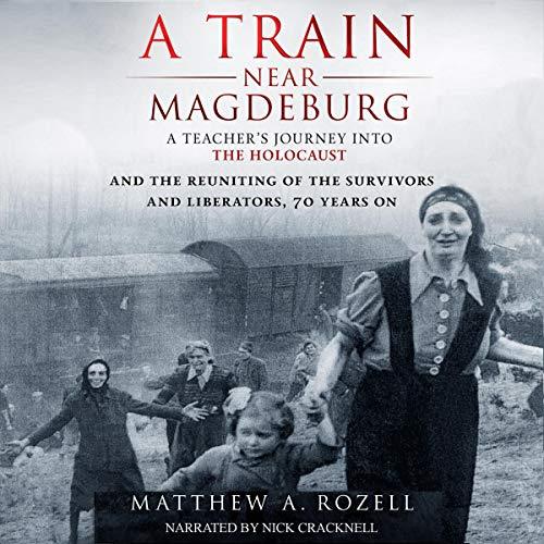 A Train Near Magdeburg Audiobook By Matthew Rozell cover art