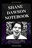 shane dawson notebook: great notebook for school or as a diary, lined with more than 100 pages.  notebook that can serve as a planner, journal, notes and for drawings.