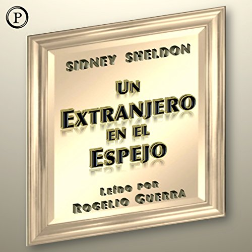 Couverture de Un Extranjero en el Espejo (A Stranger in the Mirror)