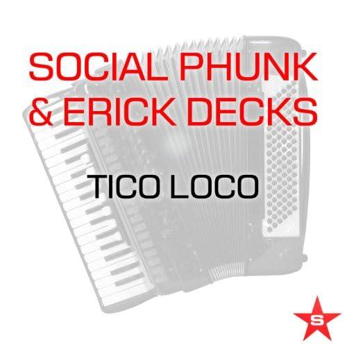 Social Phunk & Erick Decks