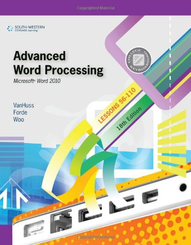 Advanced Word Processing, Lessons 56-110: Microsoft Word...