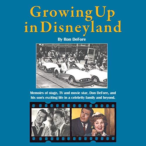 Growing Up in Disneyland audiobook cover art