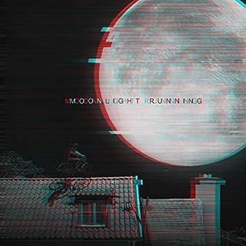 Moonlight Running(K4nciio Remix)