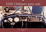 DDR Oldtimer ganz nah (Wandkalender 2019 DIN A2 quer): Klassische Autos aus DDR Produktion in besonderen Ansichten (Monatskalender, 14 Seiten ) (CALVENDO...