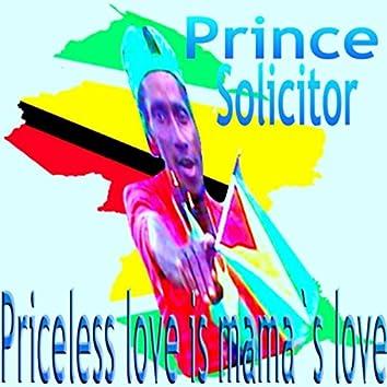 Priceless Love Is Mama's Love