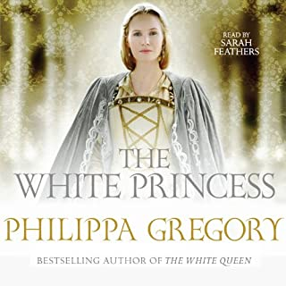 The White Princess                   By:                                                                                                                                 Philippa Gregory                               Narrated by:                                                                                                                                 Sarah Feathers                      Length: 18 hrs and 10 mins     34 ratings     Overall 4.3