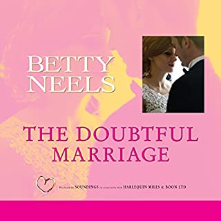 The Doubtful Marriage                   By:                                                                                                                                 Betty Neels                               Narrated by:                                                                                                                                 Anne Cater                      Length: 5 hrs and 40 mins     2 ratings     Overall 4.5