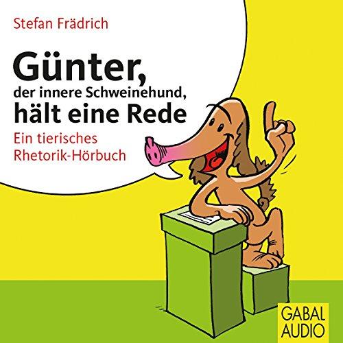 Günter, der innere Schweinehund, hält eine Rede Titelbild