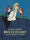 Tif et Tondu de Blutch et Robber - Tome 0 - Mais où est Kiki ?