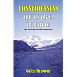 Consciousness and Its Place in Nature: Does Physicalism Entail Panpsychism? by Galen Strawson Peter Carruthers Frank Jackson William G. Lycan Colin McGinn David Papineau Georges Rey J.J.C. Smart et al.(2006-11-01)