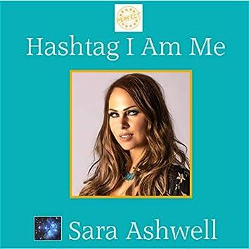 Hashtag I Am Me