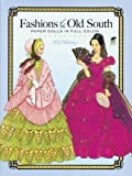 Fashions of the Old South Paper Dolls in Full Color (Dover Paper Dolls)