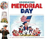 Celebrating Memorial Day (Celebrating Holidays)