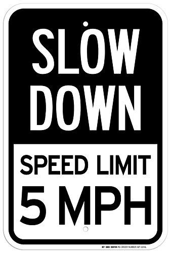 Ralentir limite de vitesse 5 MPH Pancarte – 30,5 x 45,7 cm – .063 antirouille Aluminium – Protection UV et résistant aux intempéries – A87–324 AL