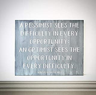 CELYCASY Custom Wood Sign - 16x20 Handcrafted Winston Churchill Quote Plank - A Pessimist Sees The Difficulty in Every Opportunity/an Optimist Sees