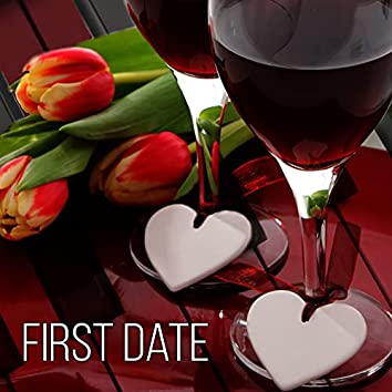 First Date – Essential and Mood Music for Lovers, Hugs and First Kiss, Romantic Evening Ideas, Intimate Moments and Passionate Love with Soft Piano, Candles and Wine, Holding Hands