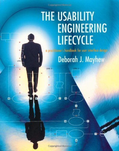 The Usability Engineering Lifecycle: A Practitioner\'s Handbook for User Interface Design (Interactive Technologies) (English Edition)