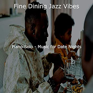 Piano Solo - Music for Date Nights