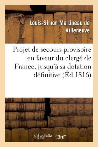 Projet de secours provisoire en faveur du clergé de France, jusqu'à sa dotation définitive