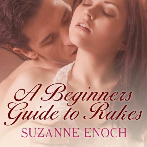 A Beginner's Guide to Rakes audiobook cover art