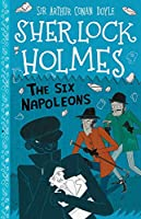 The Six Napoleons (Sherlock Holmes Set 2: Mystery, Mischief and Mayhem)