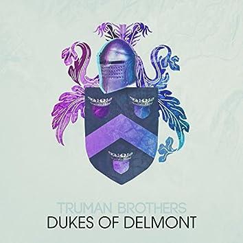 Dukes of Delmont