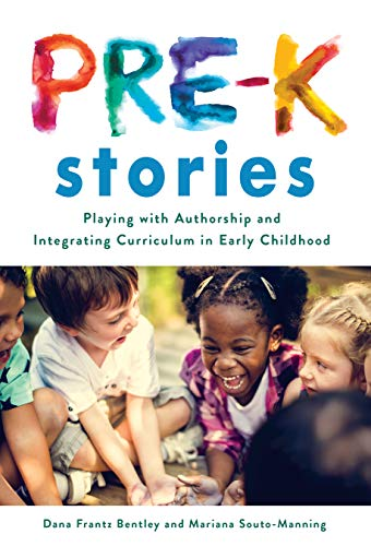 Compare Textbook Prices for Pre-K Stories: Playing with Authorship and Integrating Curriculum in Early Childhood Early Childhood Education Series  ISBN 9780807761311 by Bentley, Dana Frantz,Souto-Manning, Mariana,Ryan, Sharon