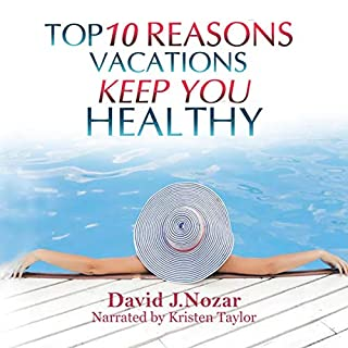 Top 10 Reasons Vacations Keep You Healthy cover art