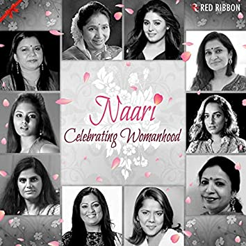 Naari - Celebrating Womanhood