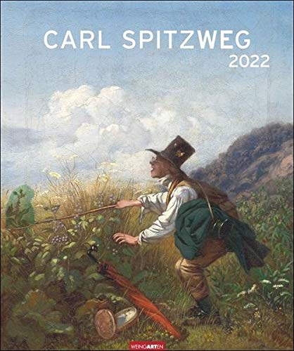 Carl Spitzweg Edition Kalender 2022 - Kunstkalender mit Monatskalendarium - 12 Kunstwerke - 46 x 55 cm