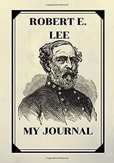 ROBERT E. LEE: MY JOURNAL (CELEBRITY)