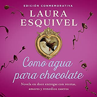 Como agua para chocolate [Like Water for Chocolate]                   By:                                                                                                                                 Laura Esquivel                               Narrated by:                                                                                                                                 Yareli Arizmendi                      Length: 5 hrs and 49 mins     288 ratings     Overall 4.7
