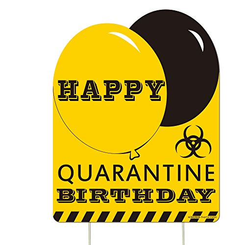 KOMOREBI Happy Birthday Yard Sign - 1PCS Happy Birthday Quarantine Yard Signs with Stakes - Outdoor Yard Decorations, Size 10.8 inch x 13.8 inch