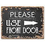 Please Use Front Door Right Arrow Chic Sign Rustic Vintage Chalkboard Style Retro Kitchen Bar Pub Coffee Shop Wall Decor 9'x12' Metal Plate Sign Home Store Decor Plaques