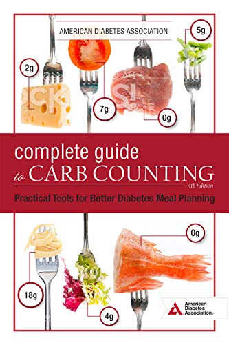 Compare Textbook Prices for The Complete Guide to Carb Counting, : Practical Tools for Better Diabetes Meal Planning Fourth Edition ISBN 9781580406840 by Diabetes Association, American