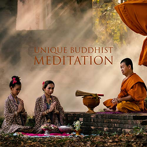 Unique Buddhist Meditation – Collection of New Age Music Perfect for Deepest Meditation