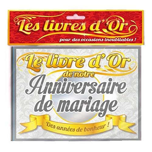 Le Livre d'Or de notre Anniversaire de Mariage